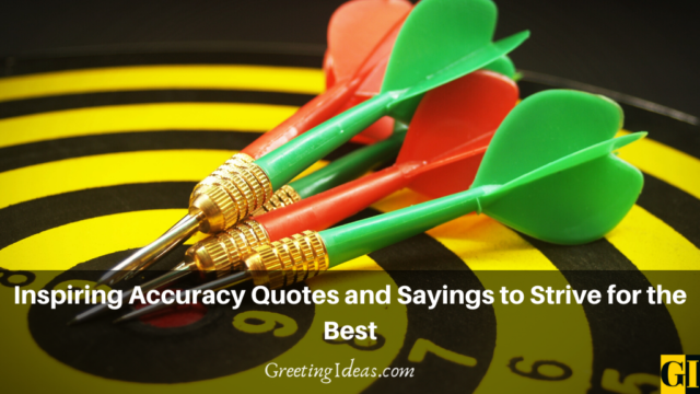 Inspiring Accuracy Quotes and Sayings to Strive for the Best