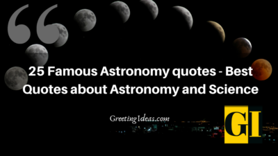 25 Popular Astronomy Quotes – Best Quotes about Astronomy and Science