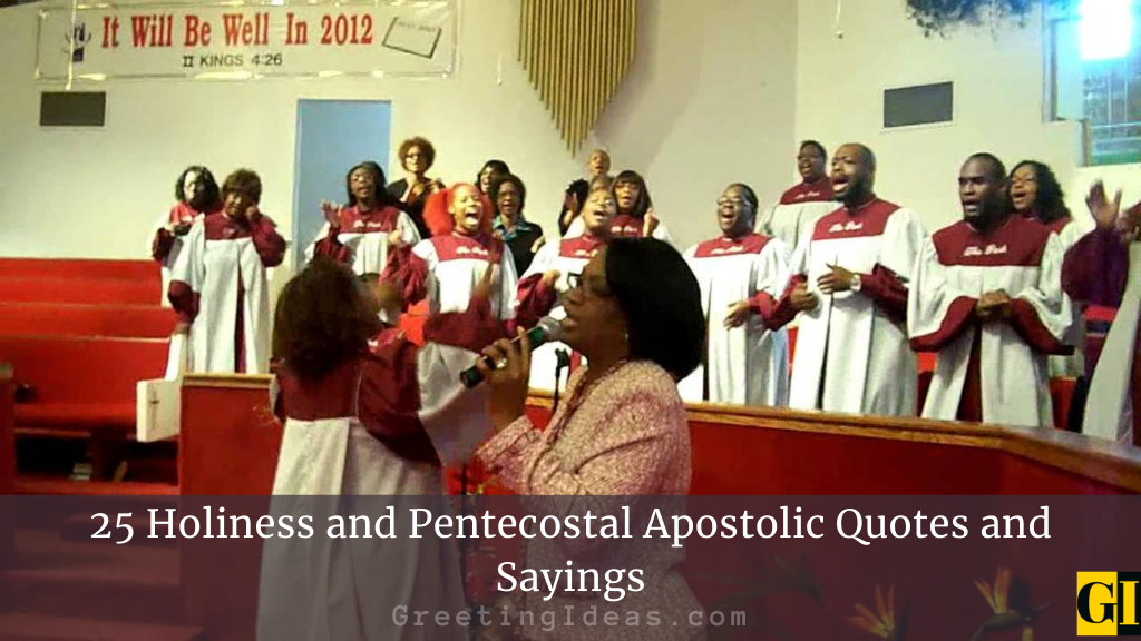 25 Holiness and Pentecostal Apostolic Quotes and Sayings