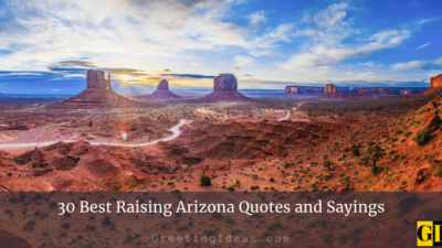 30 Best Raising Arizona Quotes and Sayings