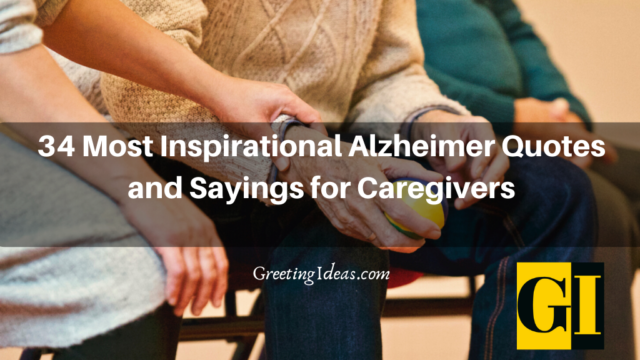 34 Most Inspirational Alzheimer Quotes and Sayings for Caregivers