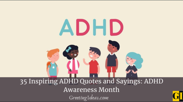 35 Inspiring ADHD Quotes and Sayings: ADHD Awareness Month