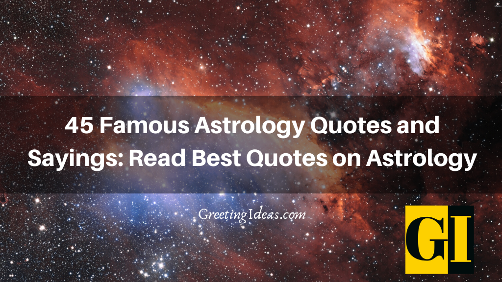 45 Famous Astrology Quotes and Sayings Read Best Quotes on Astrology
