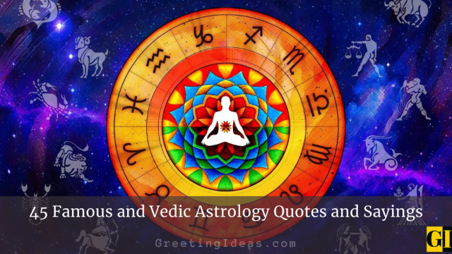45 Famous and Vedic Astrology Quotes and Sayings
