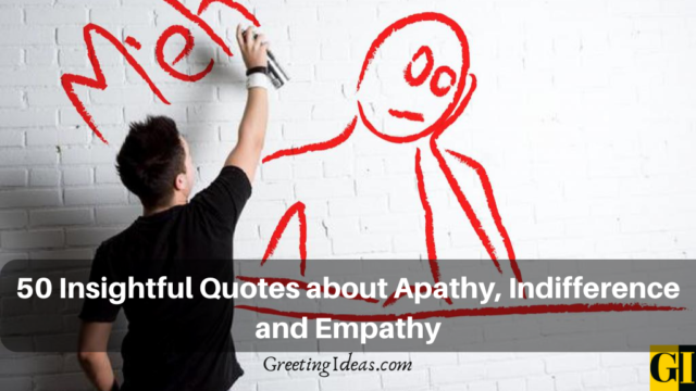 50 Insightful Quotes about Apathy, Indifference and Empathy