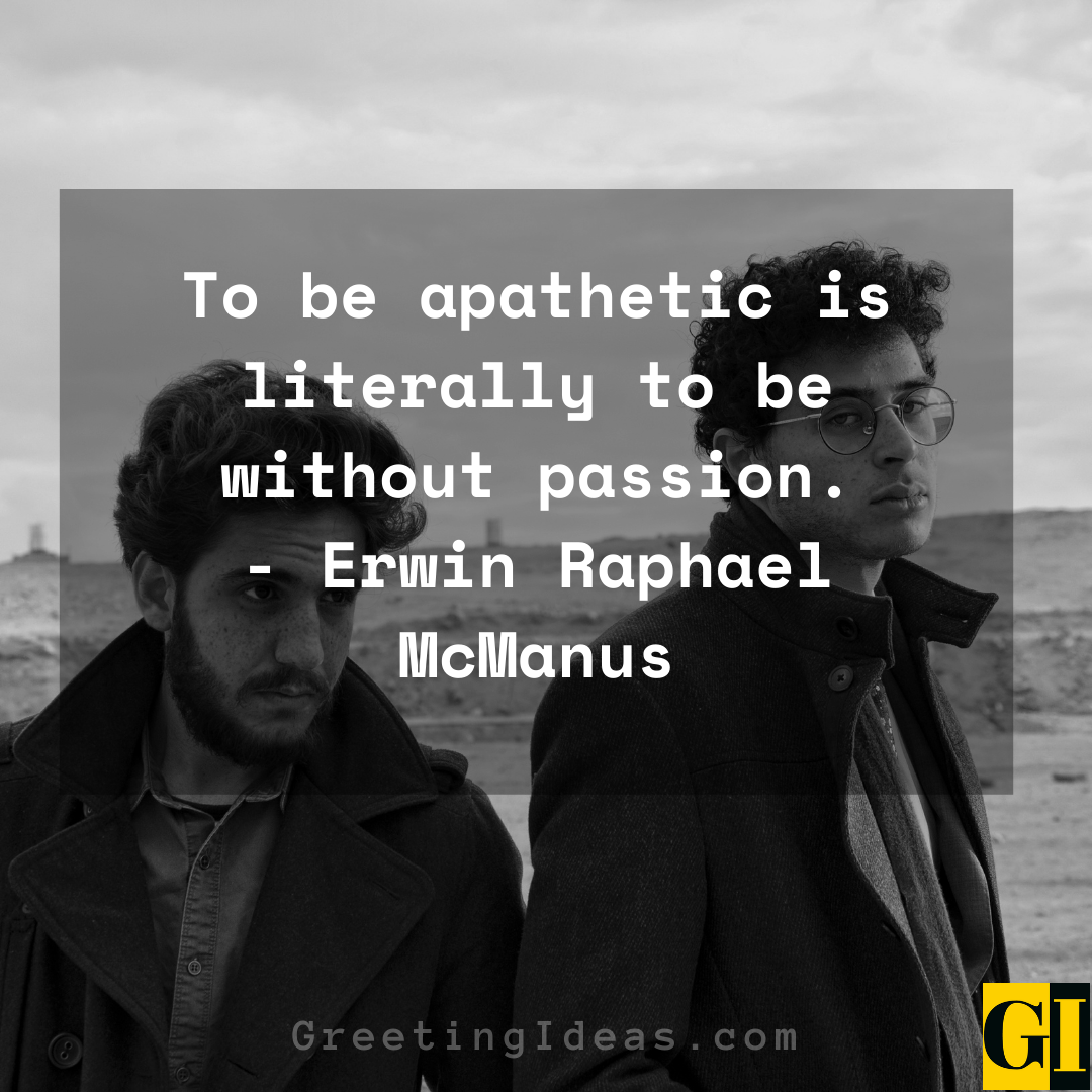 Apathy Quotes Greeting Ideas 4