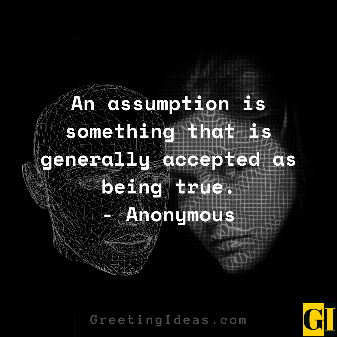 Assumptions Quotes Greeting Ideas 1