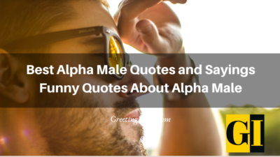 Best Alpha Male Quotes and Sayings – Funny Quotes About Alpha Male