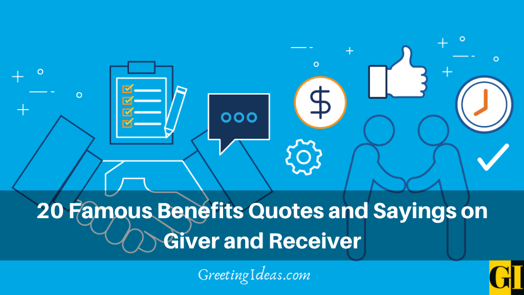 20 Famous Benefits quotes and Sayings on Giver and Receiver