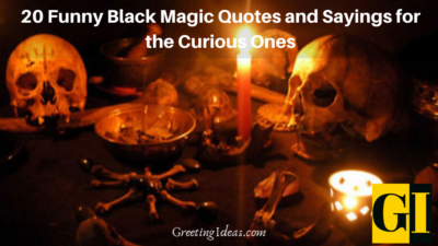 20 Funny Black Magic Quotes and Sayings for the Curious Ones