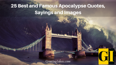 25 Best and Famous Apocalypse Quotes, Sayings and Images