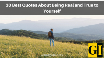 40 Best Quotes About Being Real and True to Yourself