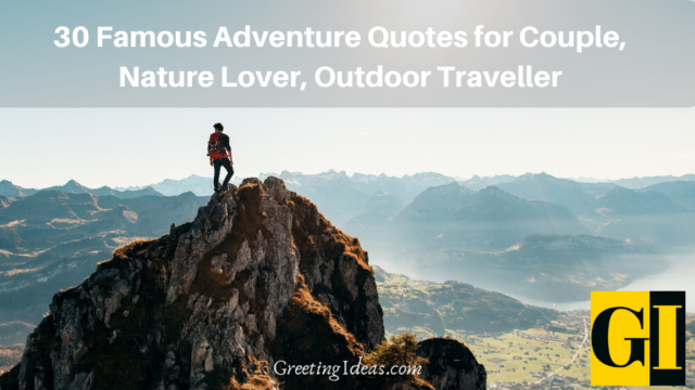 30 Famous Adventure Quotes for Couple, Nature Lover, Outdoor Traveller