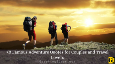 30 Famous Adventure Quotes for Couples and Travel Lovers