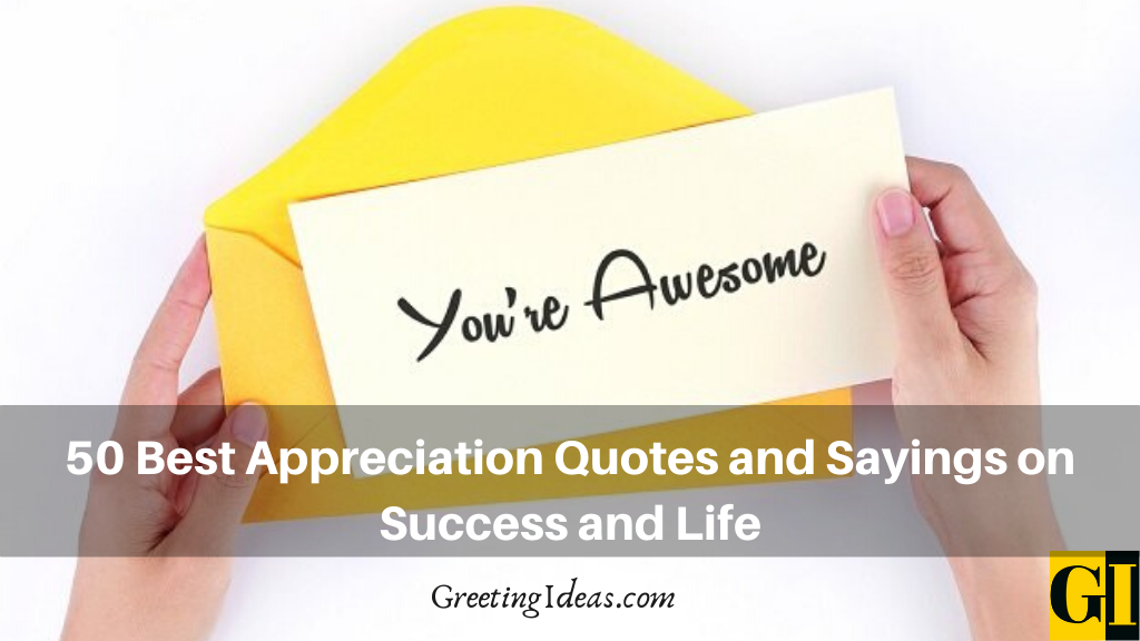 50 Best Appreciation Quotes and Sayings on Success and Life
