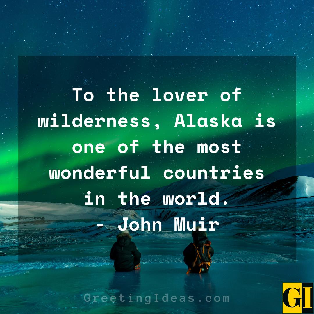 Alaska Quotes Greeting Ideas 1