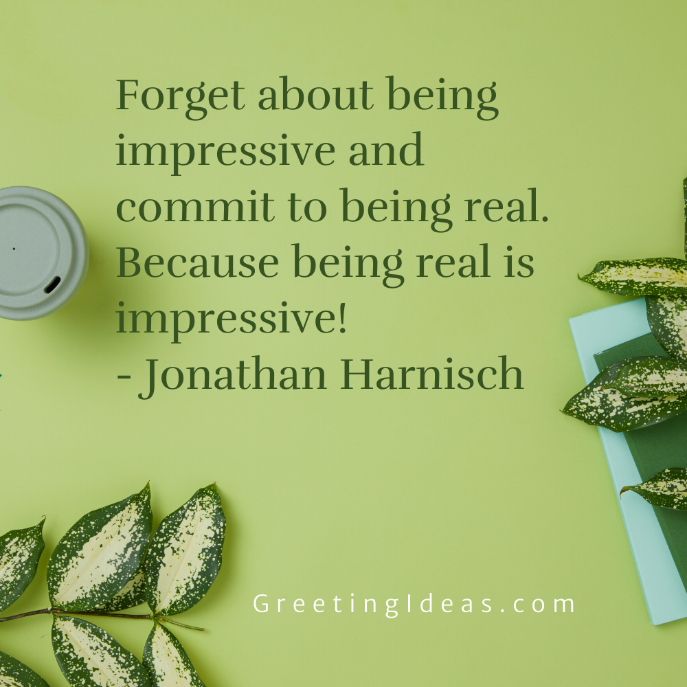 Being Real Quotes Greeting Ideas 3
