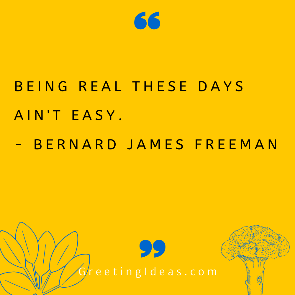 Being Real Quotes Greeting Ideas 38
