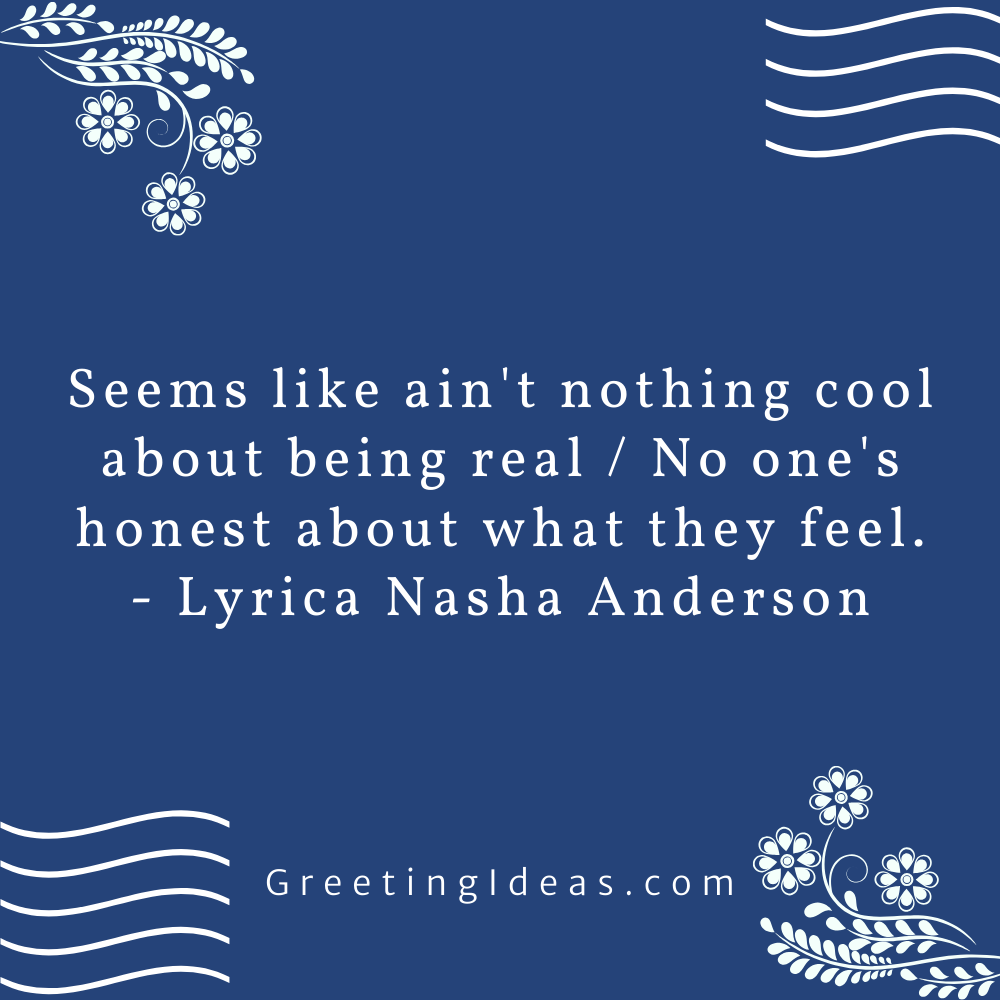 Being Real Quotes Greeting Ideas 40