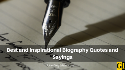 Best and Inspirational Biography Quotes and Sayings