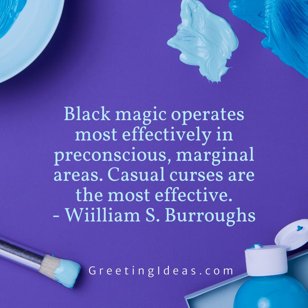 Black Magic Quotes Greeting Ideas 5