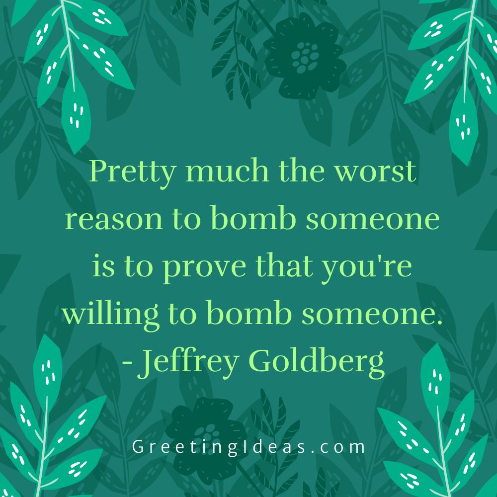Bomb Quotes Greeting Ideas 13