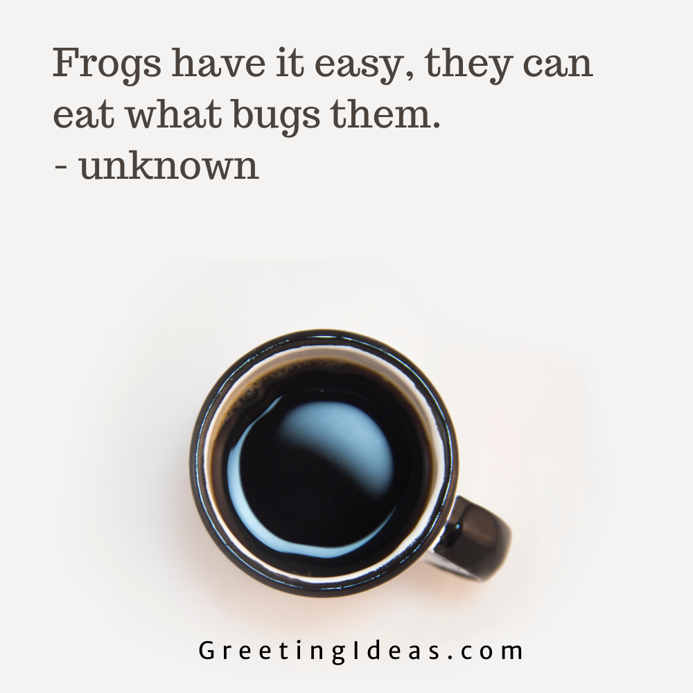 Bug Quotes Greeting Ideas 10