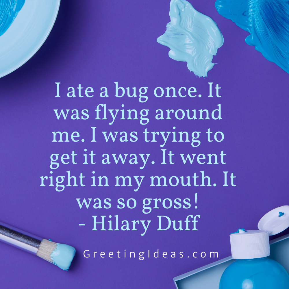 Bug Quotes Greeting Ideas 5