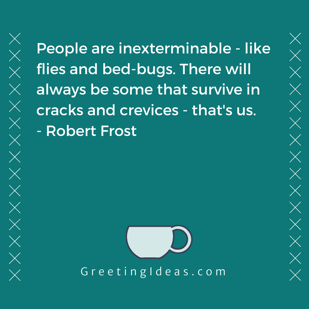 Bug Quotes Greeting Ideas 7
