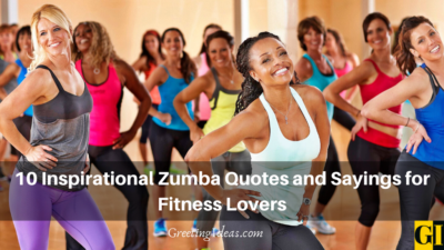 10 Inspirational Zumba Quotes and Sayings for Fitness Lovers