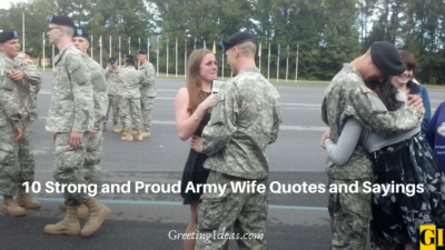 10 Strong and Proud Army Wife Quotes and Sayings