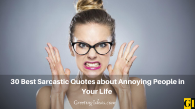 30 Best Sarcastic Quotes about Annoying People in Your Life