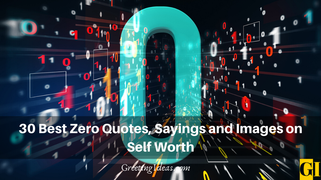 30 Best Zero Quotes Sayings and Images on Self Worth