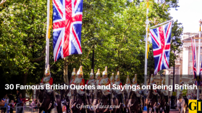 30 Famous British Quotes and Sayings on Being British