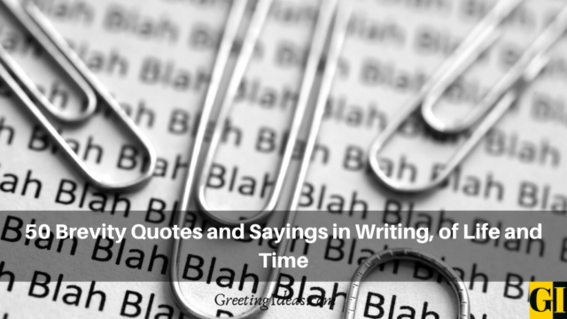 50 Brevity Quotes and Sayings in Writing, of Life and Time
