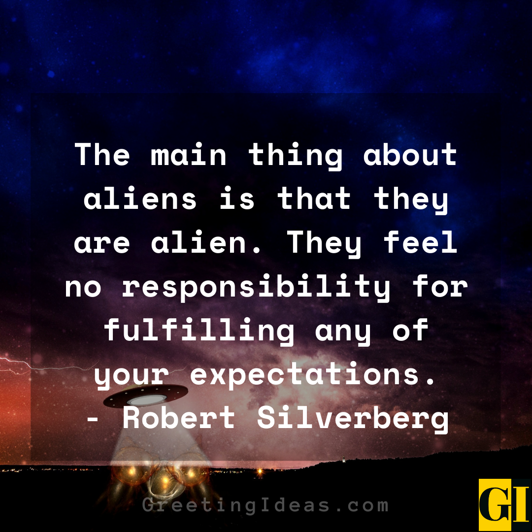 Alien Quotes Greeting Ideas 3 1