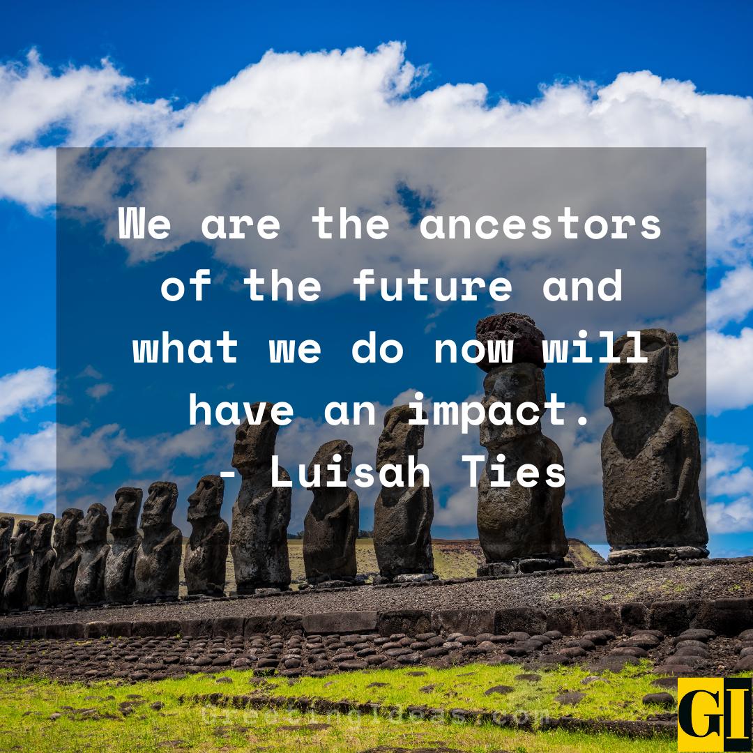 Ancestors Quotes Greeting Ideas 1