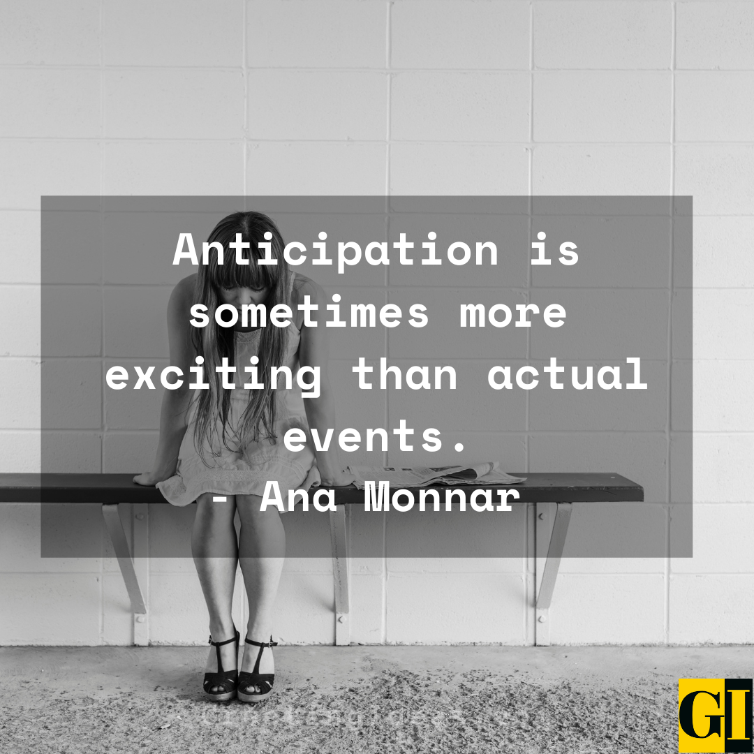 Anticipation Quotes Greeting Ideas 5