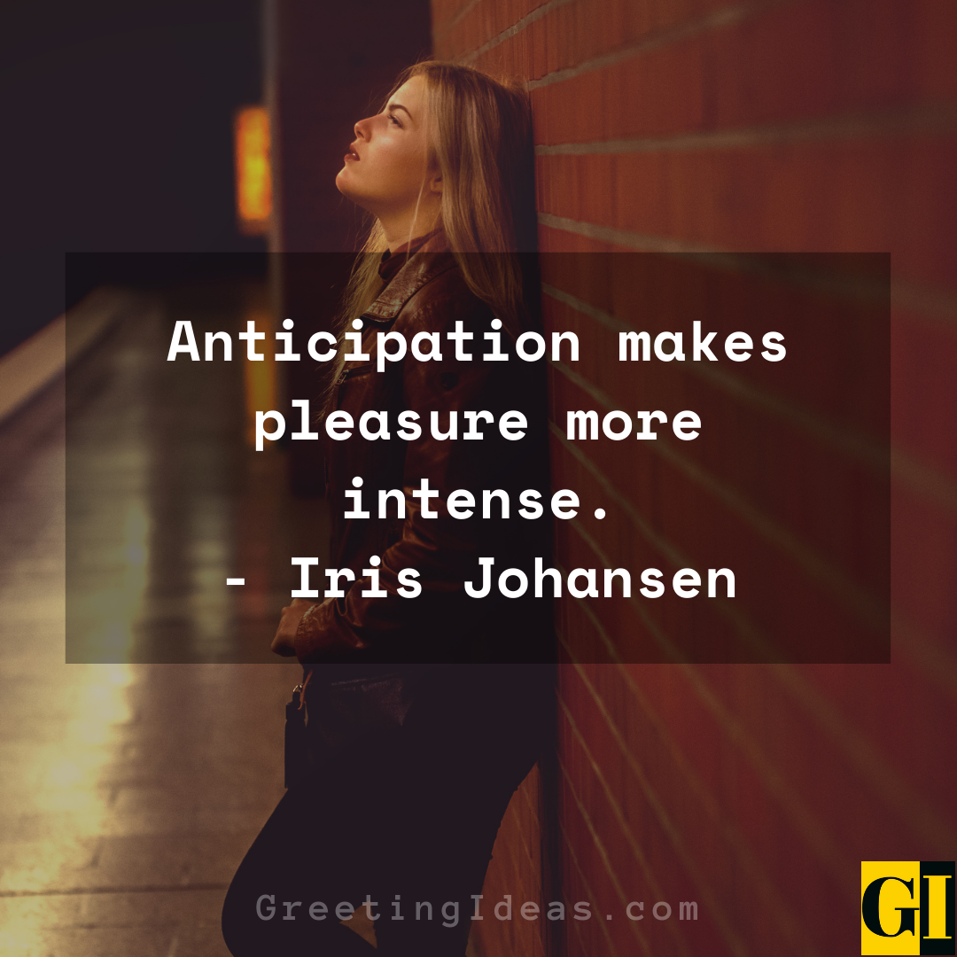 Anticipation Quotes Greeting Ideas 6