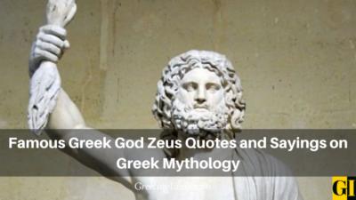 Famous Greek God Zeus Quotes and Sayings on Greek Mythology
