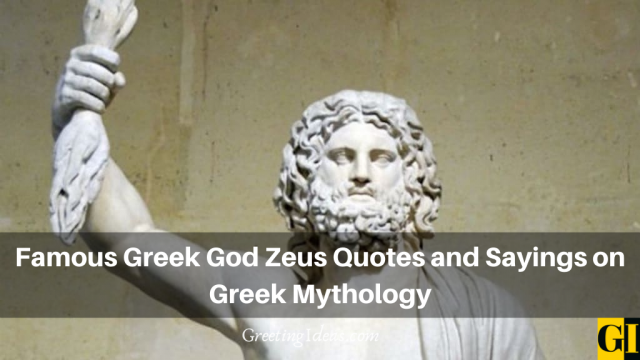 Famous Greek God Zeus Quotes and Sayings on Greek Mythology