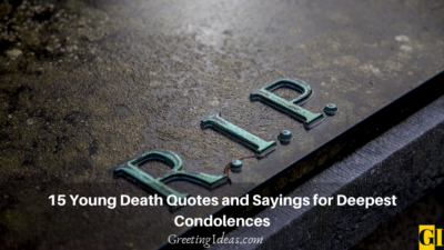 15 Young Death Quotes and Sayings for Deepest Condolences