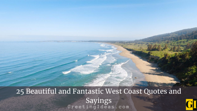 25 Beautiful and Fantastic West Coast Quotes and Sayings