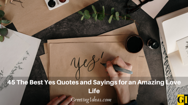 45 The Best Yes Quotes and Sayings for an Amazing Love Life