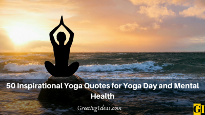 50 Inspirational Yoga Quotes for Yoga Day and Mental Health
