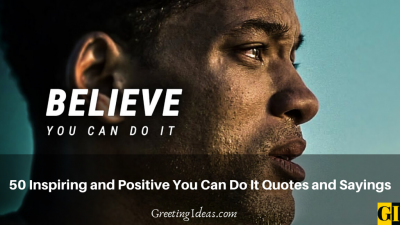 50 Inspiring and Positive You Can Do It Quotes and Sayings