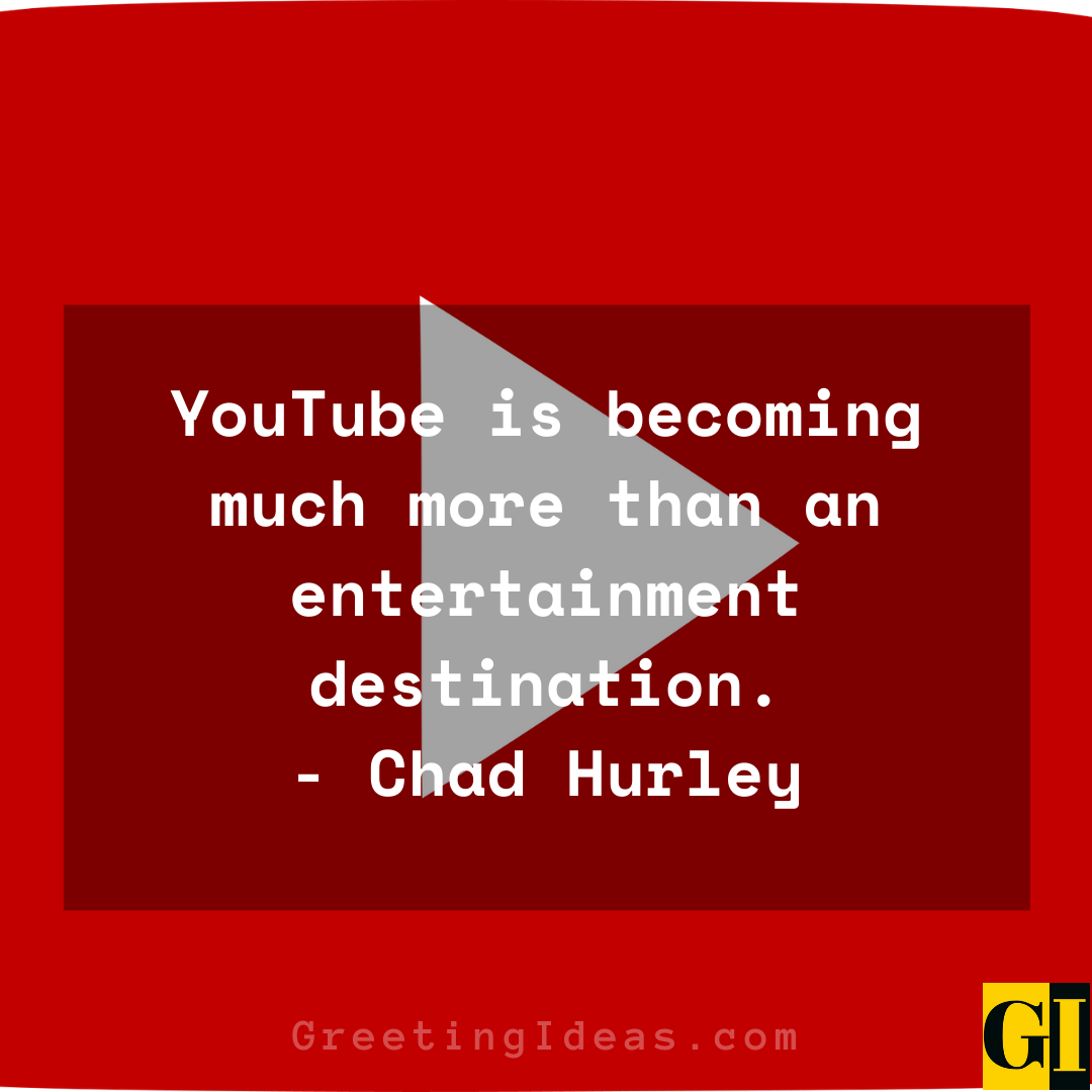 YouTube Quotes Greeting Ideas 1