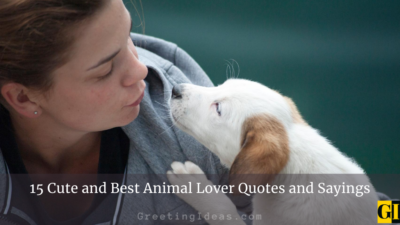15 Cute and Best Animal Lover Quotes and Sayings