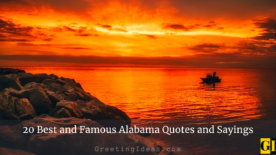 20 Best and Famous Alabama Quotes and Sayings