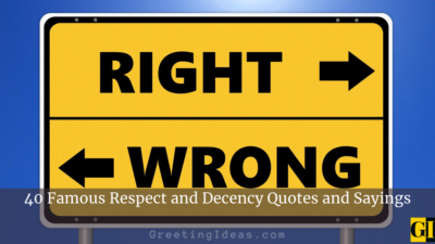 40 Famous Respect and Decency Quotes and Sayings